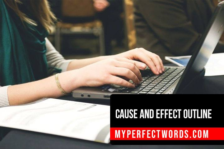 Cause and Effect Essay - A Detailed Writing Guide