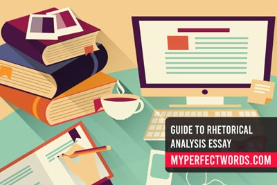 Rhetorical Analysis Essay - Expert Guide With Examples