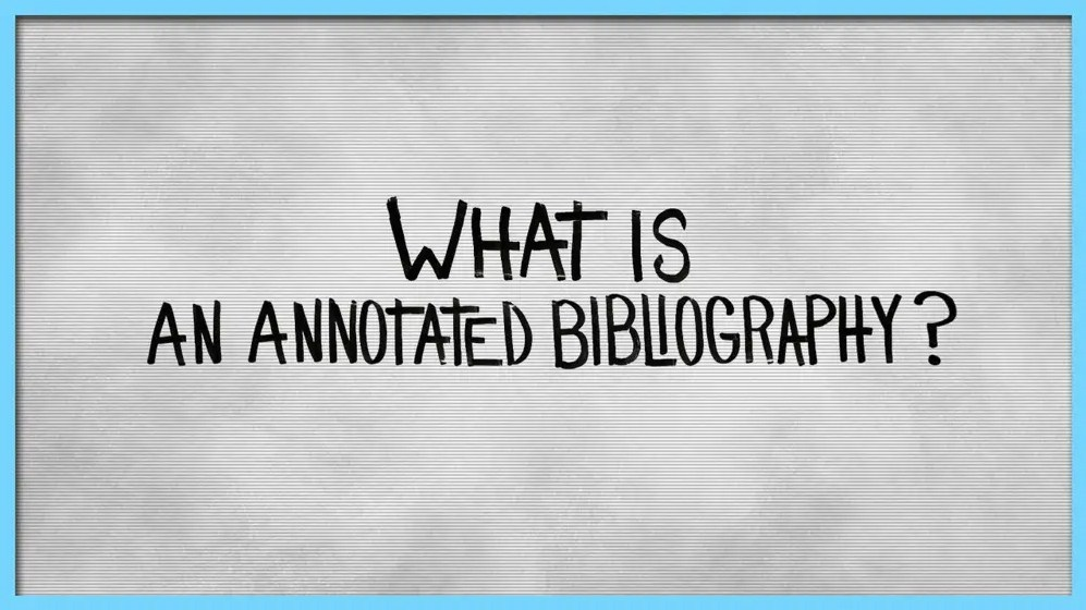 What is a Bibliography? How to write it with Annotated Bibliography Examples?
