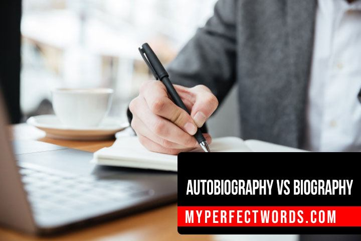 Autobiography vs Biography: Key Difference & Similarities