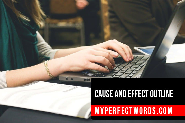 How to Create a Cause and Effect Outline - An Easy Guide
