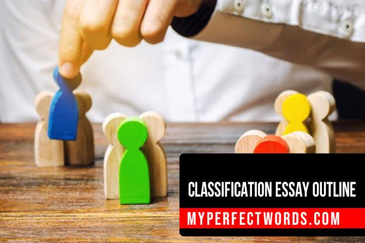 Classification Essay Outline - A Step By Step Guide