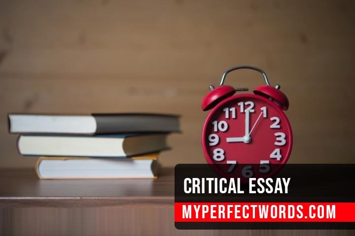Critical Essay - A Step by Step Guide & Examples