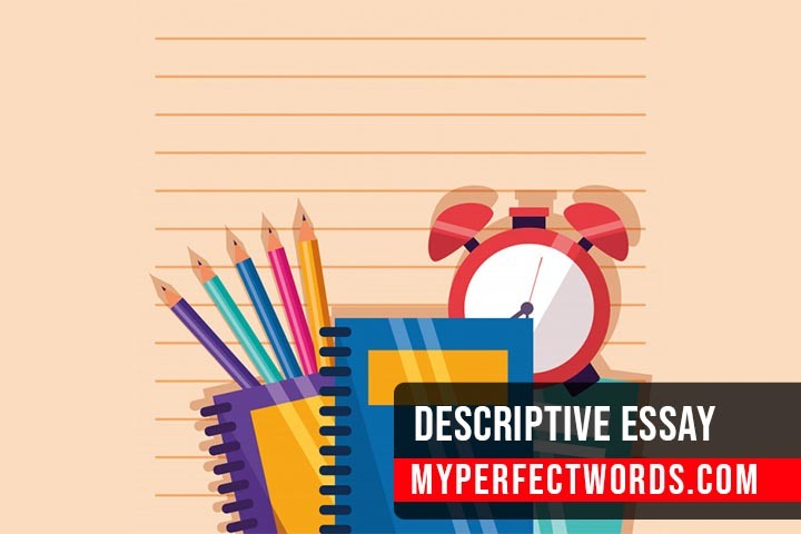 Descriptive Essay Examples & Writing Tips