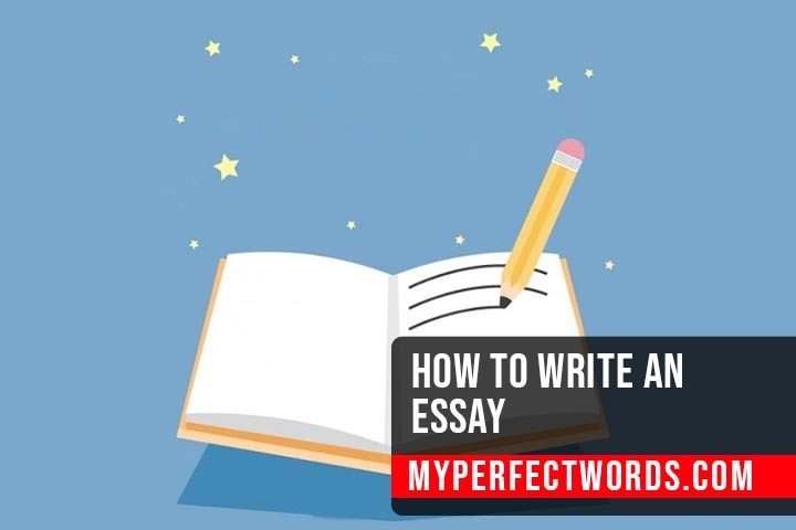 How to Write an Essay - Expert Guide with Examples