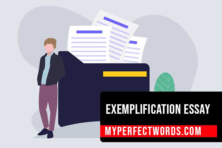 Exemplification Essay - A Step By Step Guide With Example