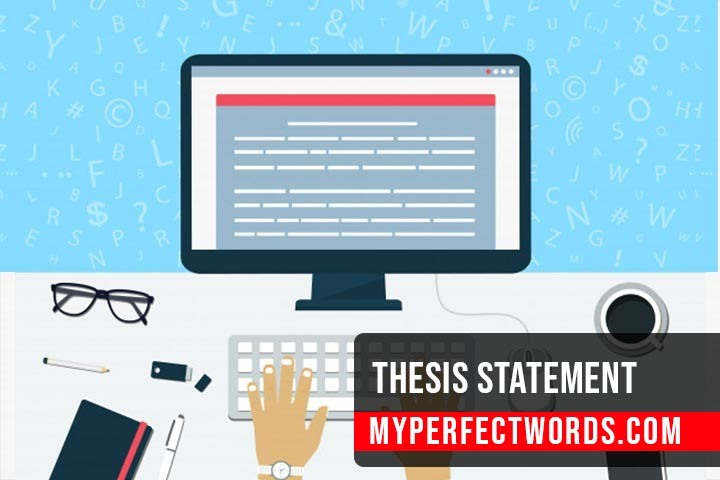 Thesis Statement - Writing Guide With Examples