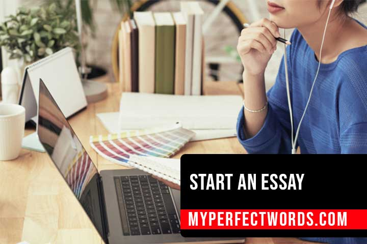 How to Start an Essay - An Easy Guide