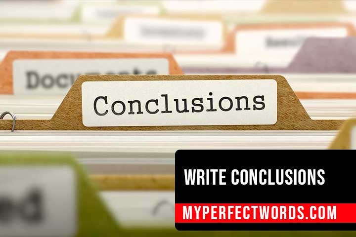 How To Write A Conclusion - A Step By Step Guide