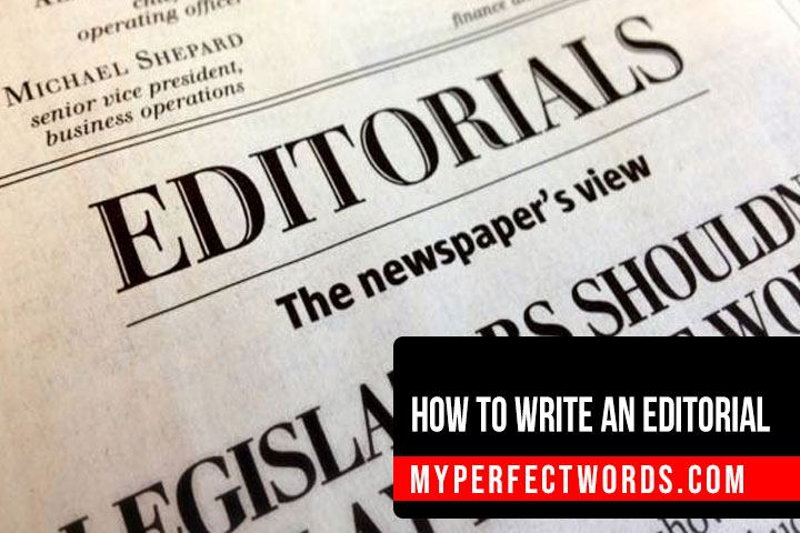 Learn How To Write An Editorial On Any Topic