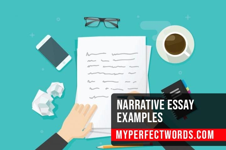 Narrative Essay Examples: Free Examples to Help You Learn