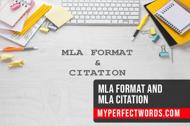 MLA Format and MLA Citation - Step by Step Guide