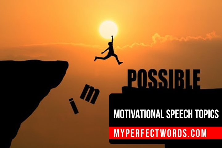 Easy and Effective Motivational Speech Topics