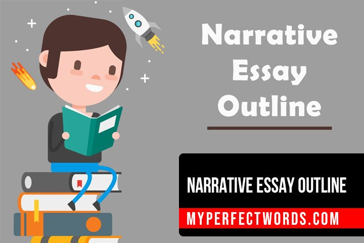 How to Create a Narrative Essay Outline With Examples