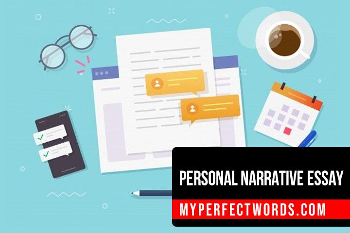 How to Write a Personal Narrative Essay - Samples & Outline