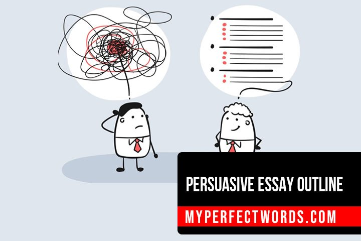 Learn How To Create A Persuasive Essay Outline