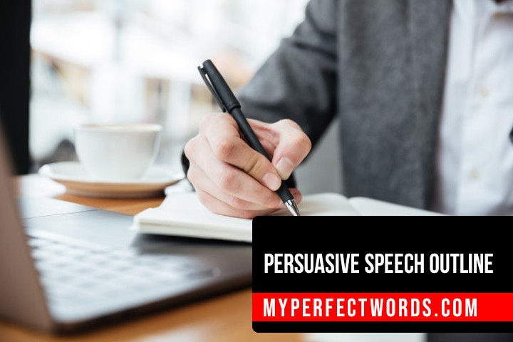 Persuasive Speech Outline - Samples, Format, and Writing Tips