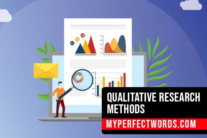 Qualitative Research - Different Methods & Types