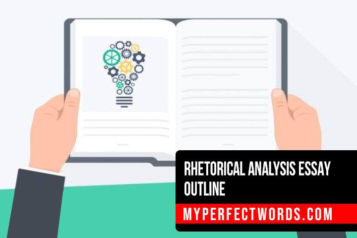 Rhetorical Analysis Essay Outline