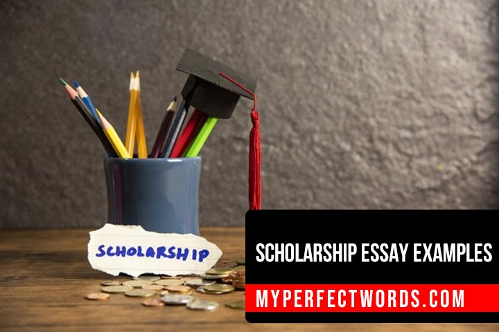 Scholarship Essay Examples That You Can Learn From