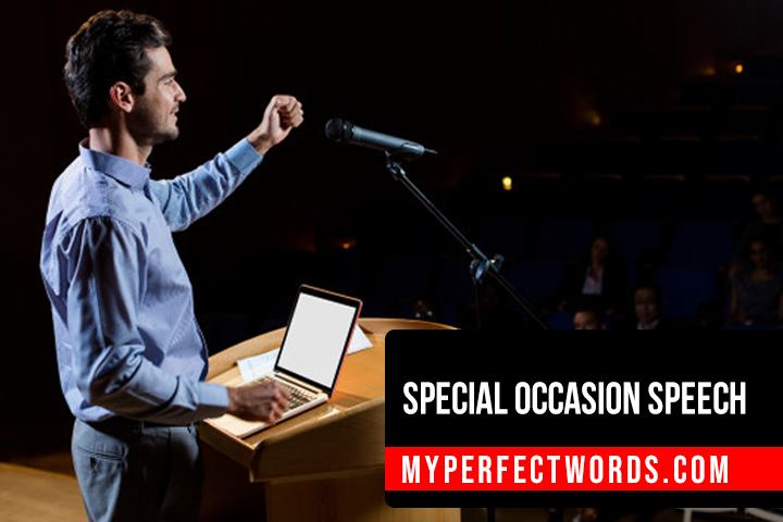Special Occasion Speech - Writing Tips, and Examples