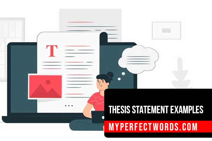 20+ Interesting Thesis Statement Examples From Experts