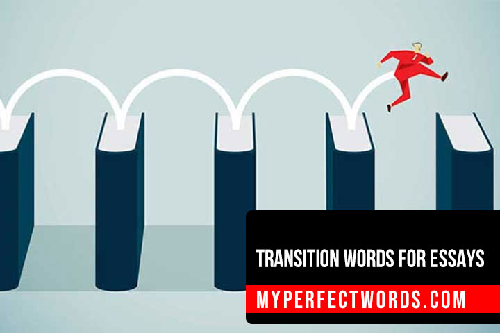 Transition Words For Essays - The Ultimate List 2020