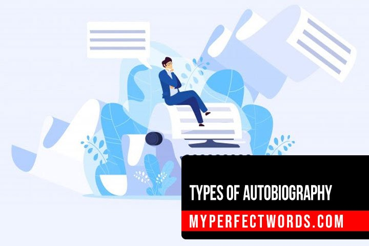 Basic Types of Autobiography Writing With Examples