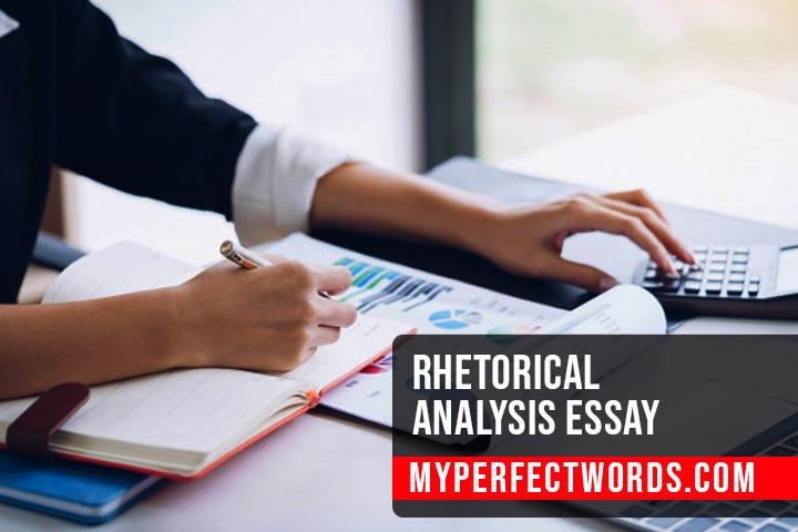 Rhetorical Analysis Essay - Expert Guide to Write an Essay