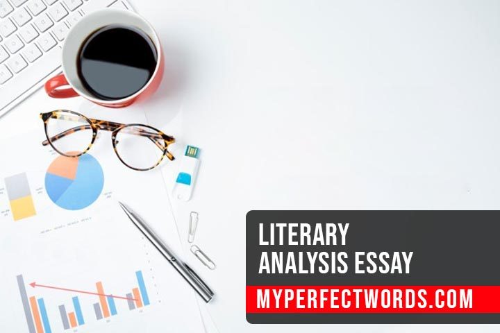 Literary Analysis Essay: 8 Basic Elements of Literature