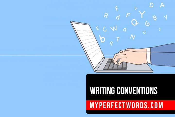 Rules and Writing Conventions For College Student