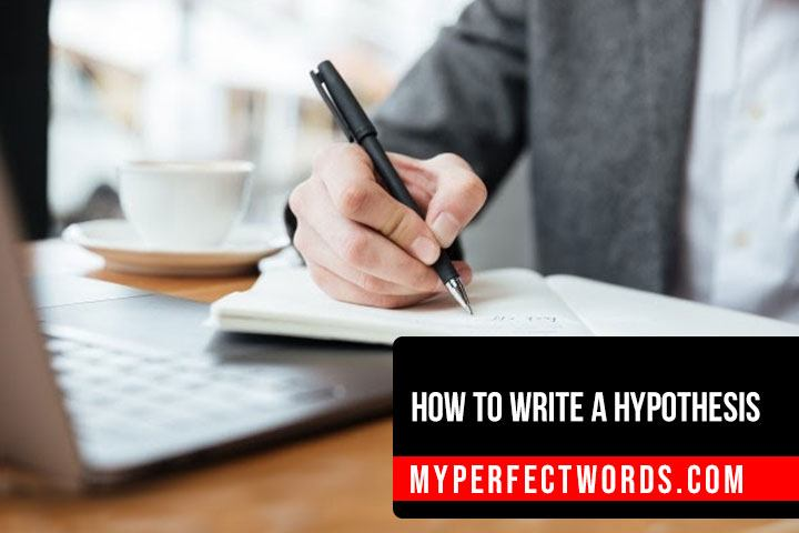 Learn How to Write a Hypothesis in Simple Steps